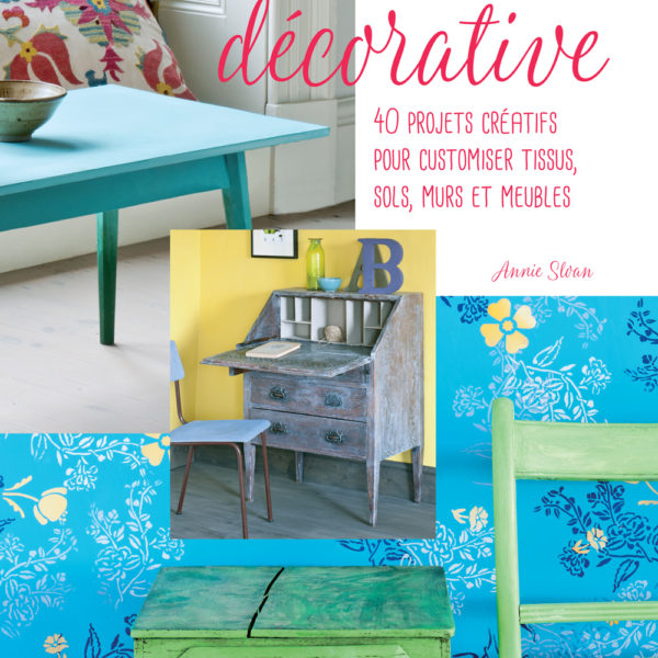 Peinture-Decorative-Livre---Annie-Sloan-Paints-Everything-FR